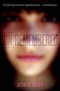 Book Unremembered by Jessica Brody