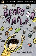 Heads or Tails: Stories From The Sixth Grade