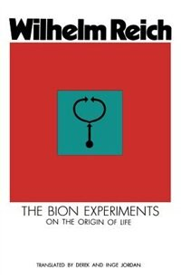Book The Bion Experiments by W. Reich