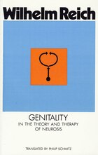 Genitality: In the Theory and Therapy of Neurosis