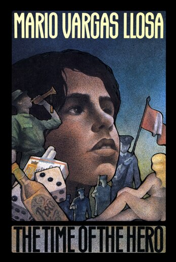 The Time Of The Hero: A Novel by Mario Vargas Llosa