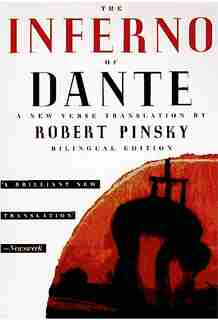 The Inferno Of Dante: A New Verse Translation, Bilingual Edition by Michael Dante