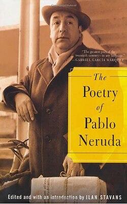 Book The Poetry Of Pablo Neruda by Pablo Neruda