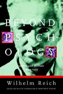 Book Beyond Psychology by Wilhelm Reich