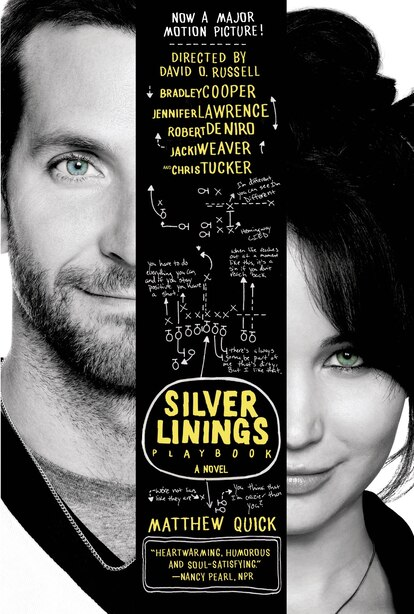The Silver Linings Playbook: A Novel by Matthew Quick