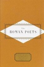 The Roman Poets: Everyman's Library