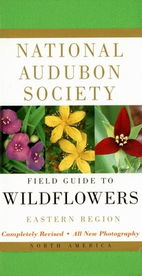 Book National Audubon Society Field Guide To North American Wildflowers--e: Eastern Region - Revised… by National Audubon Society
