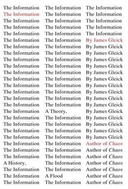 Book The Information: A History, A Theory, A Flood by James Gleick