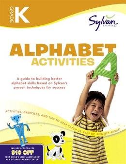 Book Kindergarten Alphabet Activities (sylvan Workbooks) by Sylvan Learning