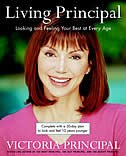 Book Living Principal: Looking and Feeling Your Best at Every Age by Victoria Principal