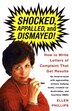 Shocked, Appalled, And Dismayed!: How To Write Letters Of Complaint That Get Results by Ellen Phillips