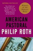 American Pastoral: American Trilogy (1)