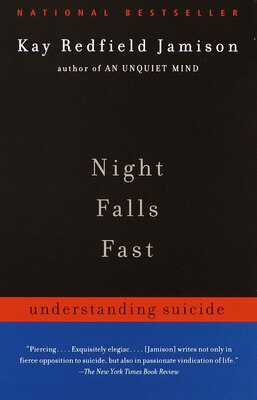 Book Night Falls Fast: Understanding Suicide by Kay Redfield Jamison