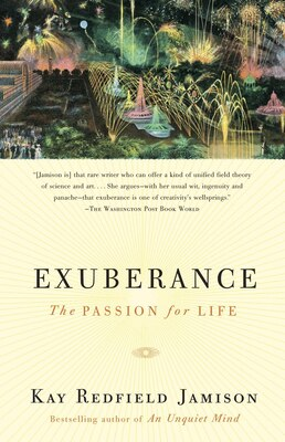 Book Exuberance: The Passion For Life by Kay Redfield Jamison