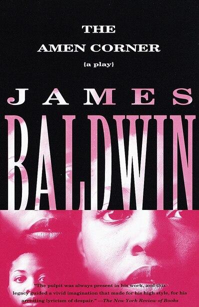 The Amen Corner: A Play de James Baldwin