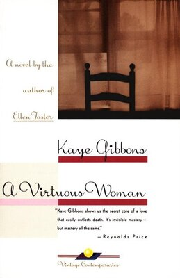 Book A Virtuous Woman by Kaye Gibbons