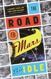 The Road to Mars: A Post-modem Novel by Eric Idle
