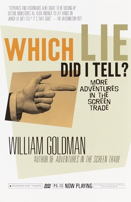 Book Which Lie Did I Tell?: More Adventures In The Screen Trade by William Goldman