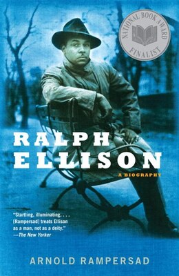 Book Ralph Ellison: A Biography by Arnold Rampersad