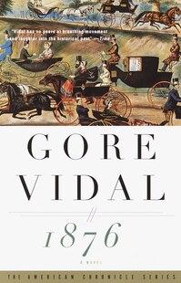 1876: A Novel
