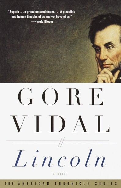 Lincoln: A Novel by Gore Vidal