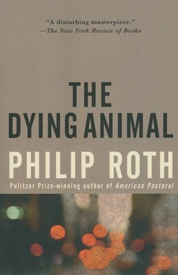 Book The Dying Animal by Philip Roth
