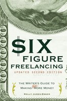 Six-figure Freelancing, Second Edition