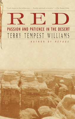Book Red: Passion and Patience in the Desert by Terry Tempest Williams