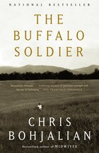 The Buffalo Soldier: A Novel