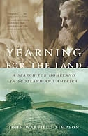 Book Yearning For The Land: A Search For Homeland In Scotland And America by John W. Simpson