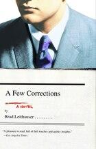 A Few Corrections: A Novel