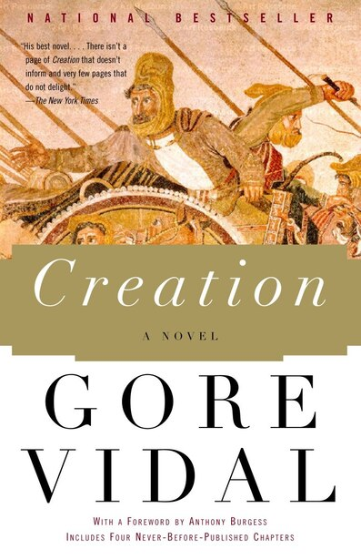 Creation: A Novel by Gore Vidal