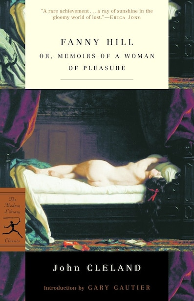 Fanny Hill: Or, Memoirs Of A Woman Of Pleasure by John Cleland