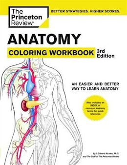 Book Anatomy Coloring Workbook, 3rd Edition: An Easier And Better Way To Learn Anatomy by Princeton Review