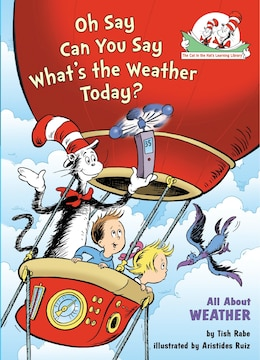 Book Oh Say Can You Say What's the Weather Today?: All About Weather by Tish Rabe