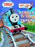 A Crack In The Track (thomas & Friends) by W. Awdry