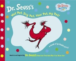Book Wet Pet, Dry Pet, Your Pet, My Pet by Seuss