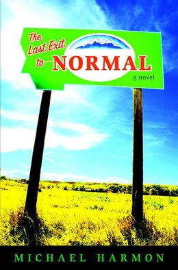 Book The Last Exit to Normal by Michael Harmon