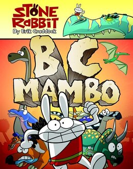 Book Stone Rabbit #1: Bc Mambo: Stone Rabbit Book 1 by Erik Craddock