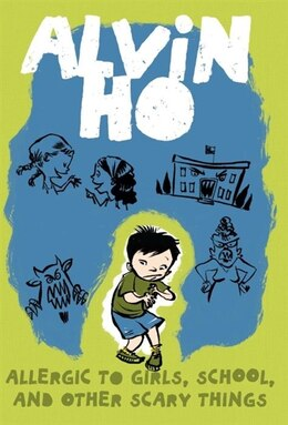 Book Alvin Ho: Allergic To Girls, School, And Other Scary Things by Lenore Look