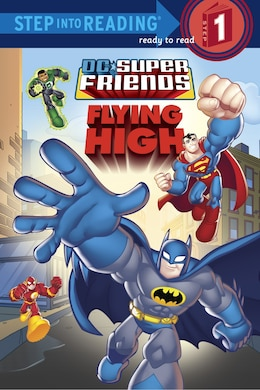 Book Super Friends: Flying High (dc Super Friends) by Random House