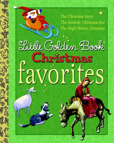 Little Golden Book Christmas Favorites, Book by Jane ...