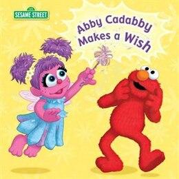 Book Abby Cadabby Makes A Wish (sesame Street) by Naomi Kleinberg