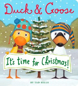Book Duck & Goose, It's Time For Christmas! by Tad Hills