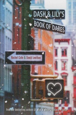 Book Dash & Lily's Book Of Dares by Rachel Cohn