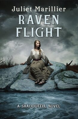Book Raven Flight: A Shadowfell Novel by Juliet Marillier