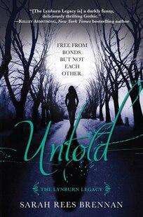Untold (the Lynburn Legacy Book 2): The Lynburn Legacy