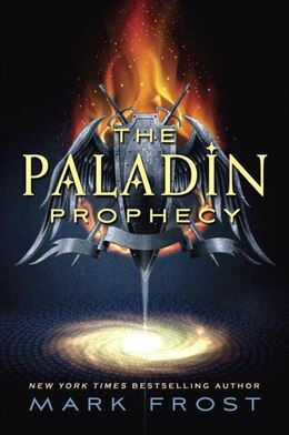 Book The Paladin Prophecy: Book 1 by Mark Frost