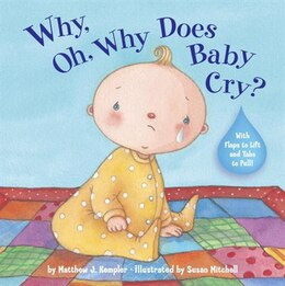 Book Why, Oh, Why Does Baby Cry? by Matthew Kempler