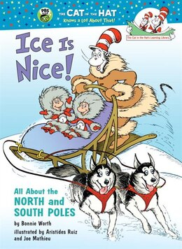 Book Ice Is Nice!: All About The North And South Poles by Bonnie Worth